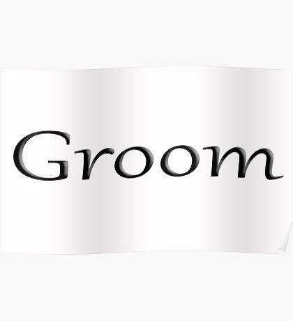 Groom Poster