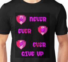Never Ever Give Up CMC Unisex T-Shirt