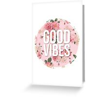 GOOD VIBES floral quote sticker Greeting Card