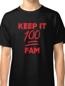 Keep it 100 fam - version 1 - Red Classic T-Shirt