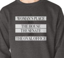 A Woman's Place Pullover
