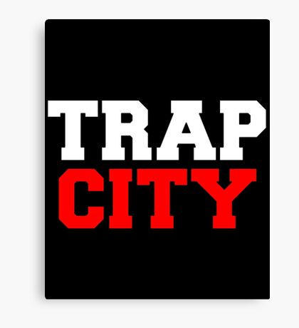 Trap city Canvas Print