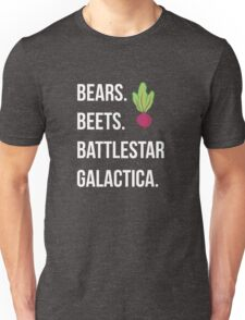 Bears. Beets. Battlestar Galactica. - The Office Unisex T-Shirt