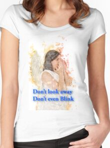 Don't look away. Don't even blink (Doctor Who) Women's Fitted Scoop T-Shirt