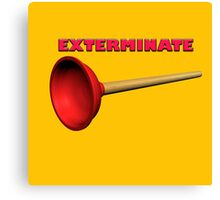 Exterminate (the Dalek race) Canvas Print