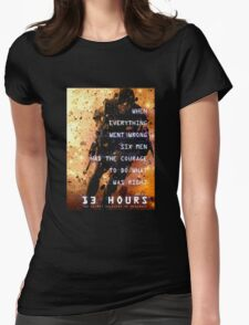 13 hours: the secret soldiers of benghazi Womens Fitted T-Shirt