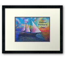 Happy Father's Day (Bodrum Gulet Cruise) Framed Print