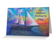 Happy Father's Day (Bodrum Gulet Cruise) Greeting Card