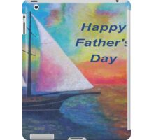 Happy Father's Day (Bodrum Gulet Cruise) iPad Case/Skin