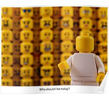 Who should I be today? Poster