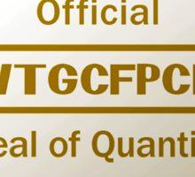 The WTGCFPCLI Seal of Quality Sticker