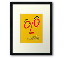 A very silly disguise... Framed Print