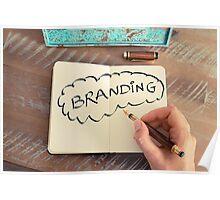 Motivational concept with handwritten text BRANDING Poster
