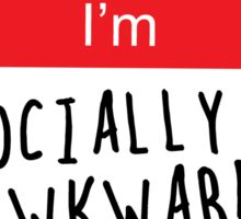 Hello I'm Socially Awkward Sticker