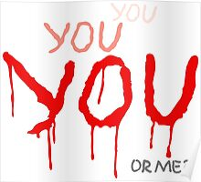 YOU or me? Poster