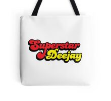 Superstar DeeJay Music Quote Tote Bag