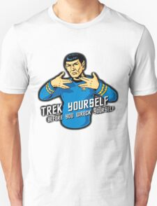 Star Trek - Trek Yourself Before You Wreck Yourself - Leonard Nimoy Tribute T-Shirt