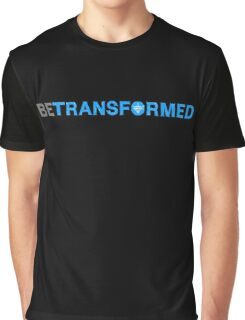 Be Transformed Graphic T-Shirt