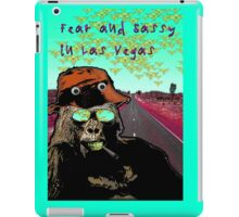 Fear and Sassy In Las Vegas iPad Case/Skin