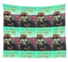 Fear and Sassy In Las Vegas Wall Tapestry
