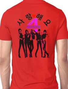 ♥♫SaRangHaeYo(Love) Hot Fabulous K-Pop Girl Group-4Minute Cool K-Pop Clothes & Phone/iPad/Laptop/MackBook Cases/Skins & Bags & Home Decor & Stationary♪♥ Unisex T-Shirt