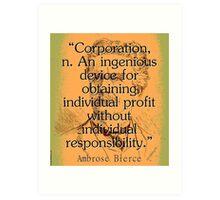 Corporation - Bierce Art Print