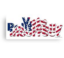 Vote Politically Incorrect! Canvas Print