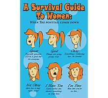 Survival Guide To Women Photographic Print