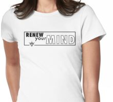 Renew Your Mind Womens Fitted T-Shirt