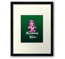 Breaking Bear (Care Bear Parody) Framed Print