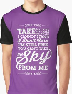 You Can't Take the Sky From Me - Purple Graphic T-Shirt
