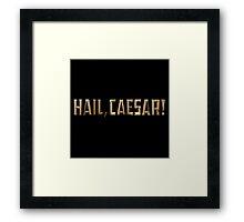 Hail Caesar the movie 2016 Framed Print