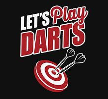 Let's play darts Unisex T-Shirt
