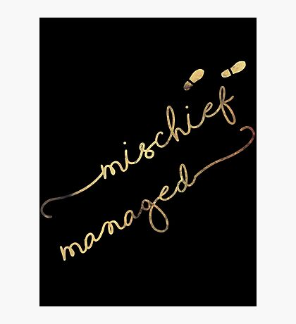 Mischief Managed (black) Photographic Print