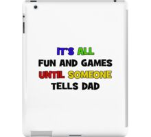 Fun and Games with Dad iPad Case/Skin