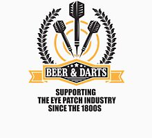 Beer & Darts supporting the eye patch industry since the 1980s Unisex T-Shirt