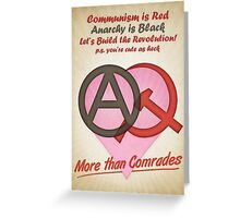 More than comrades Greeting Card
