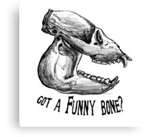 Funny Bone Canvas Print
