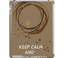 Hand drawn card with coffee circles and text keep calm and drink coffee. For coffee lovers. iPad Case/Skin