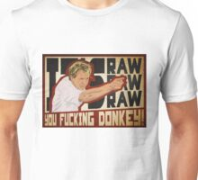 You fucking donkey! Unisex T-Shirt