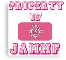Property of JAMMF Canvas Print
