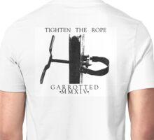 Tighten The Rope Merch Unisex T-Shirt
