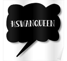 Hashtag SwanQueen Poster