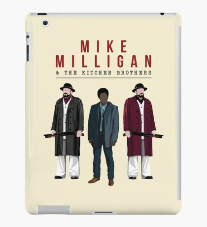Mike Milligan & The Kitchen Brothers! FARGO iPad Case/Skin