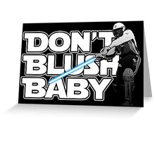 don't blush baby - chris gayle jedi Greeting Card