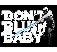 don't blush baby - chris gayle jedi Photographic Print