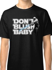 don't blush baby - chris gayle jedi Classic T-Shirt