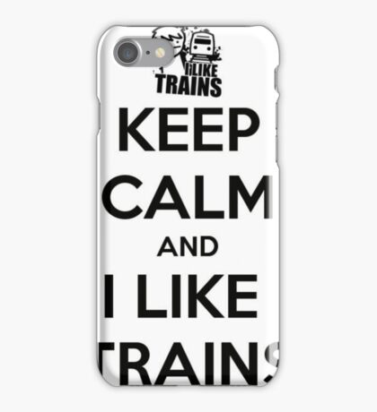 "Asdf Movies4 ""Keep Calm and I Like Trains"" iPhone Case/Skin"