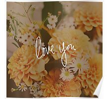 Love You x Orange Floral Poster