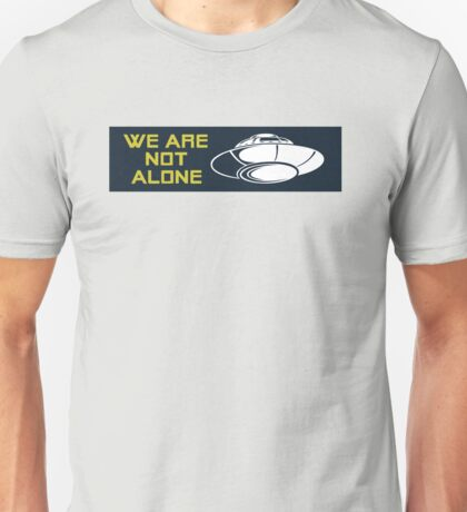We Are Not Alone (FARGO) Unisex T-Shirt